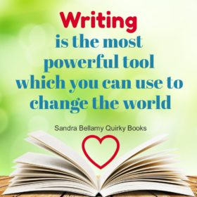 """WRITING is the most powerful tool you can use to change the world"""
